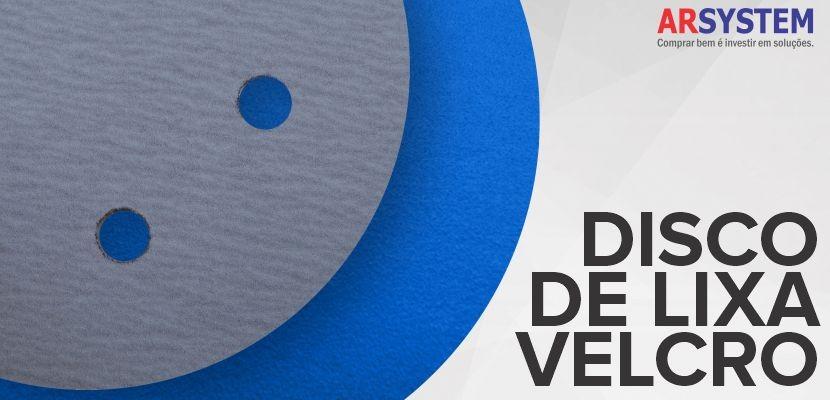 Disco de Lixa Velcro - Utilidades e Variações